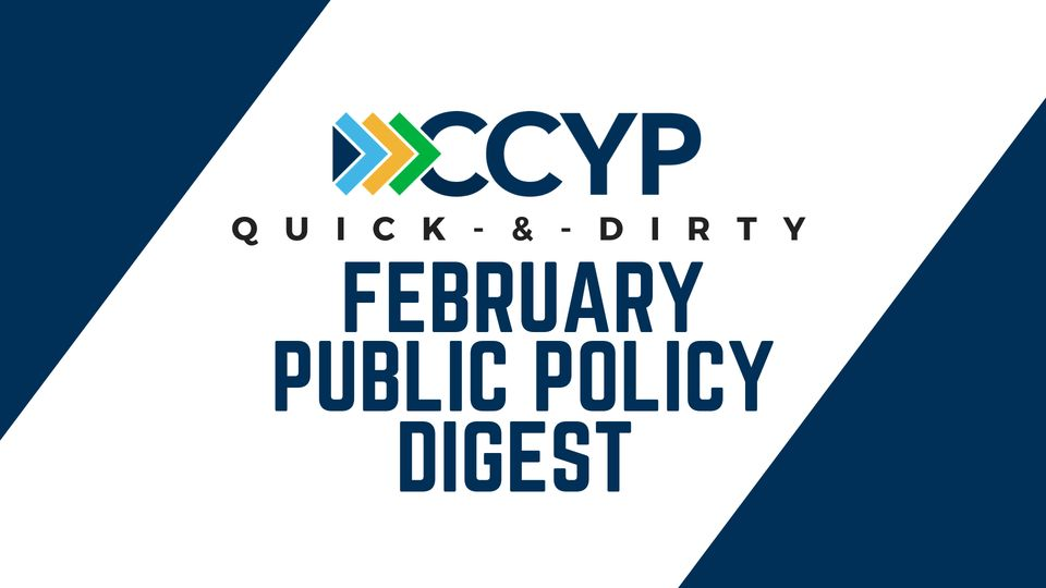 Updated February Public Policy Digest